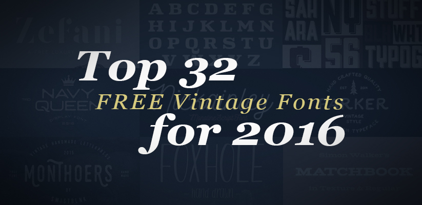 Top 32 FREE Vintage Fonts